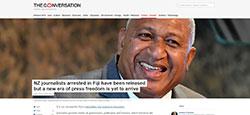 The Conversation - NZ Journalists arrested in Fiji