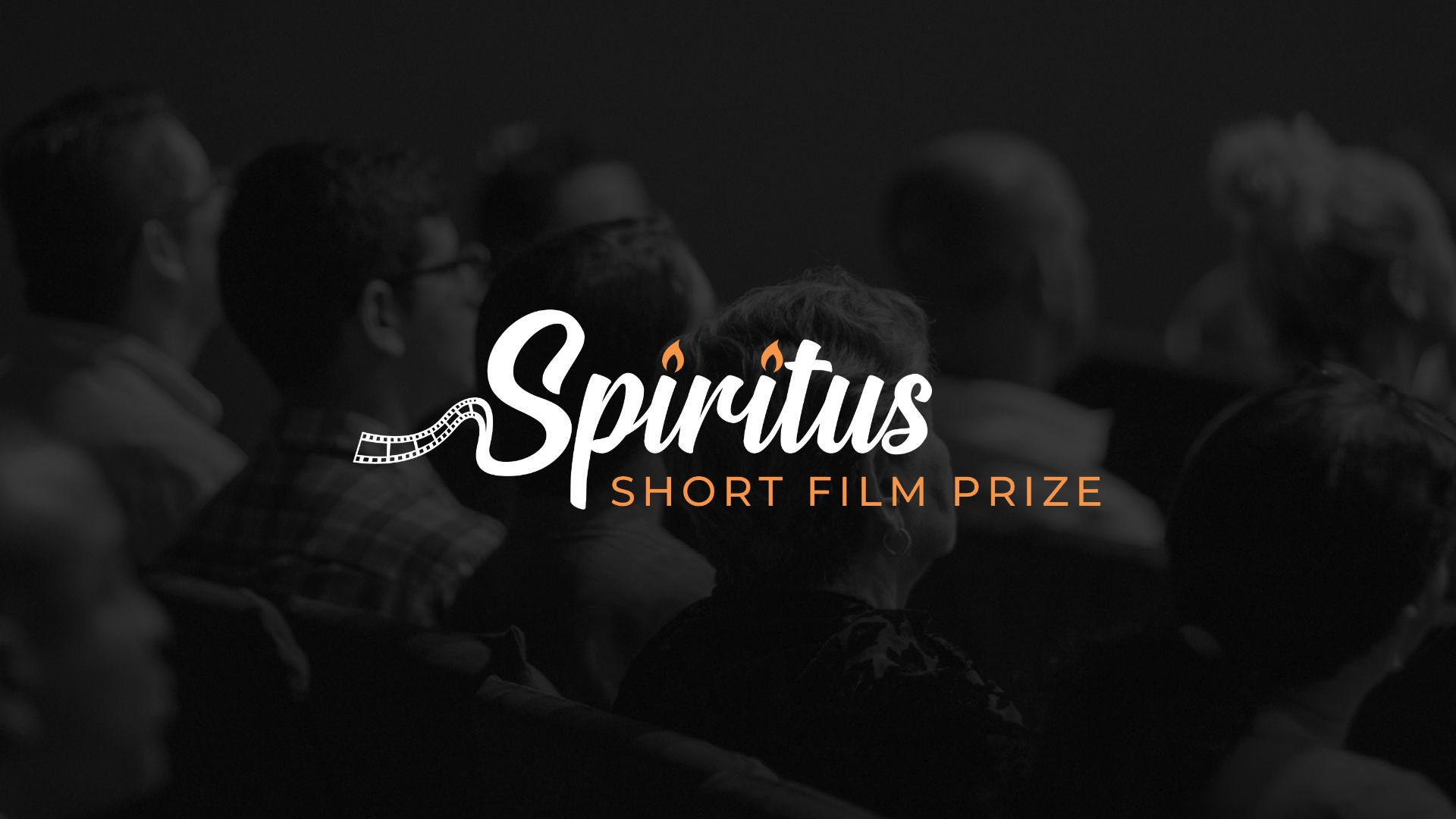 Spiritus Short Film Prize; enter now