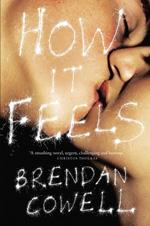The cover of Brendan Cowell's novel 'How It Feels'