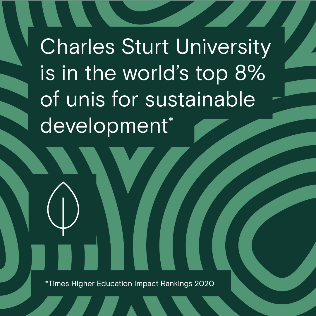 Charles Sturt University in the worlds top 8% of unis for sustainable development