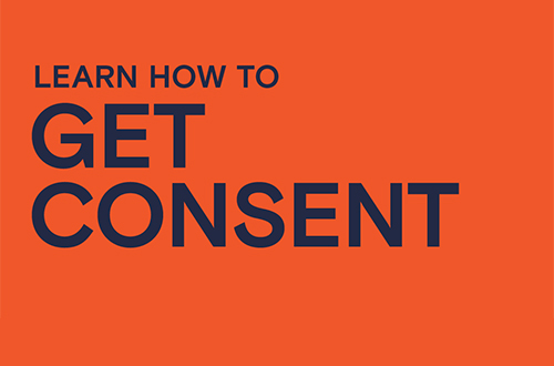 Learn how to get consent