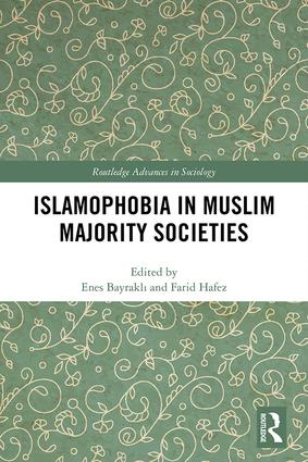 Derya Iner's book chapter in Islamophobia in Muslim Majority Societies