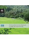 Ecosystems Approach to Water and Food Security Report