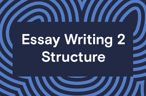 Essay Writing 2 - Structure