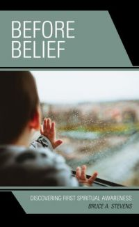 Book News: Before Belief - Discovering First Spiritual Awareness