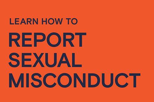 Learn how to report sexual misconduct