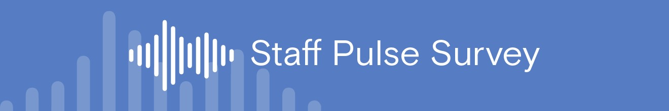 Staff Pulse Survey