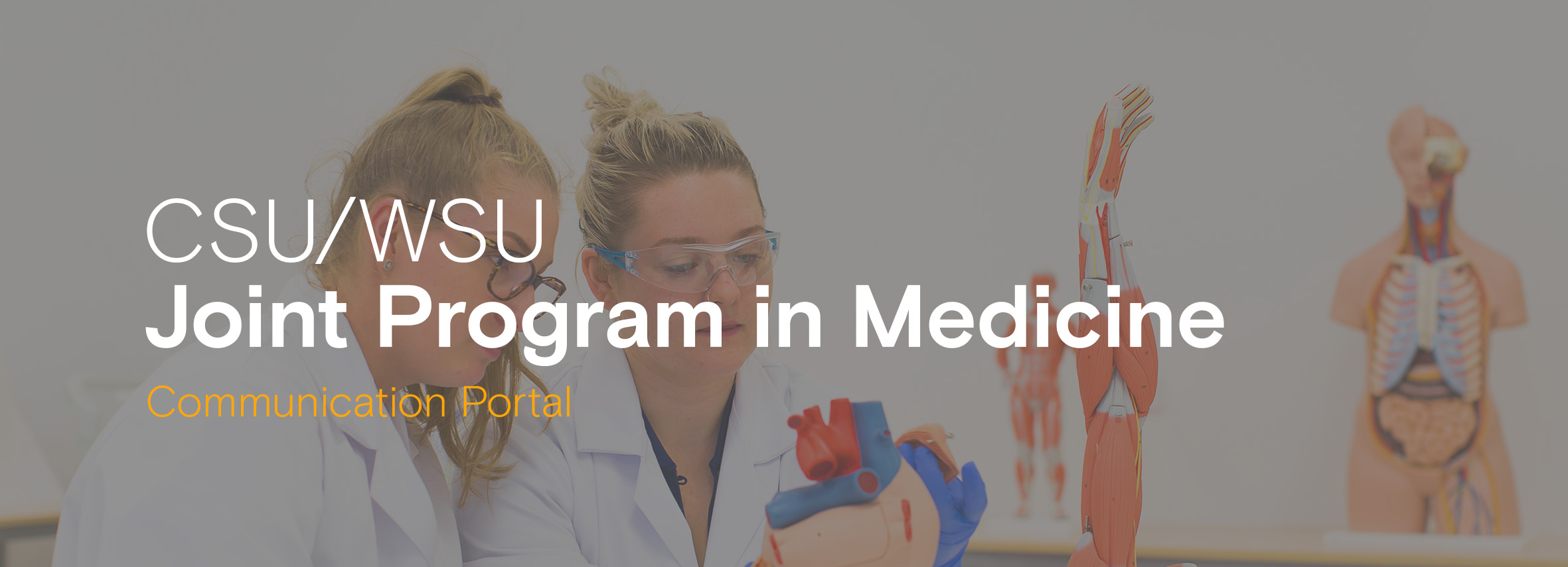 CSUWSU joint program in medicine
