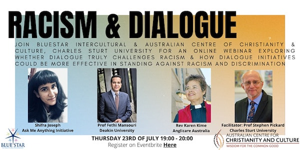 Webinar: Racism and Dialogue - Conversations on Racism. Now Available on Youtube