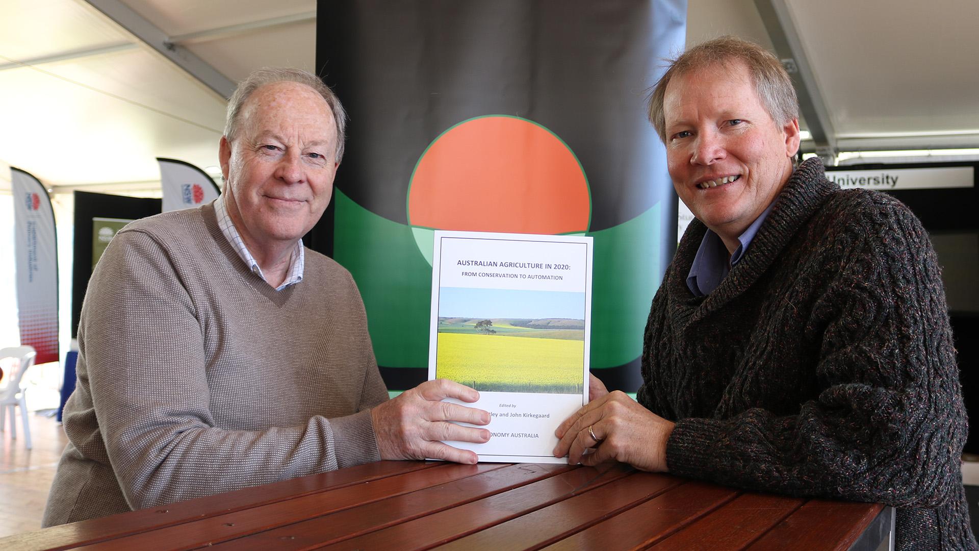 Professor Jim Pratley and Dr John Kirkegaard