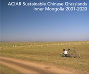 ACIAR Sustainable Chinese Grasslands Inner Mongolia 2001-2020