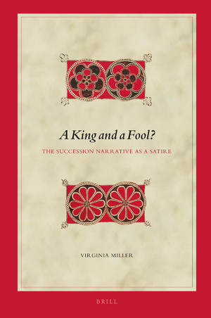 Book News: A King and a Fool? by Virginia Miller, open source pdf now available