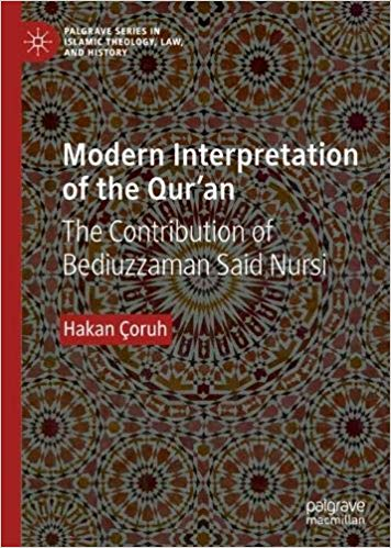 Book news: Modern Interpretation of the Qur'an: The Contribution of Bediuzzaman Said Nursi