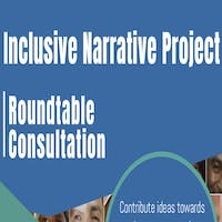 Inclusive Narrative Project Roundtable Consultation