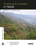 Community Forestry in Nepal Adapting to a Changing World Edited by Richard Thwaites, Robert Fisher, Mohan Poudel